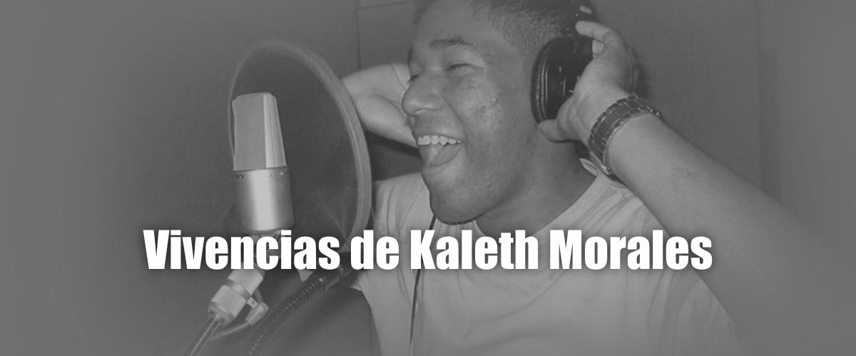 Vivencias de Kaleth Morales